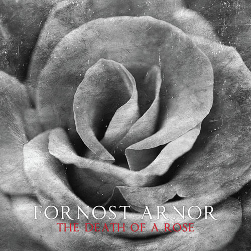 Fornost Arnor - Death Of A Rose